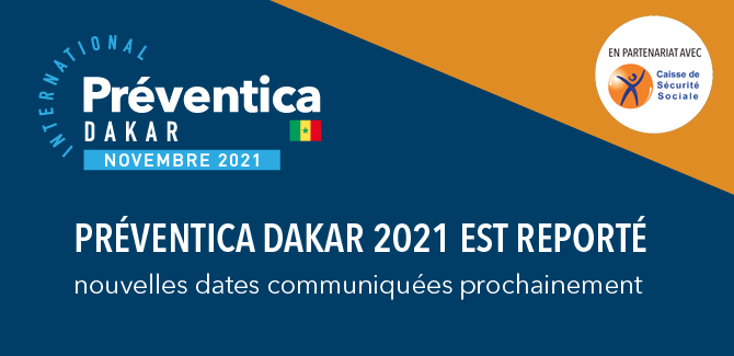 Préventica Dakar 2021 est REPORTÉ